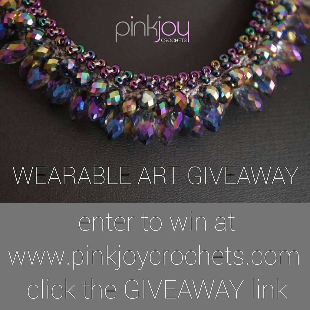 Wearable Art Giveaway extended one week. Easy to enter to win, go to pinkjoycrochets.com and click the GIVEAWAY link