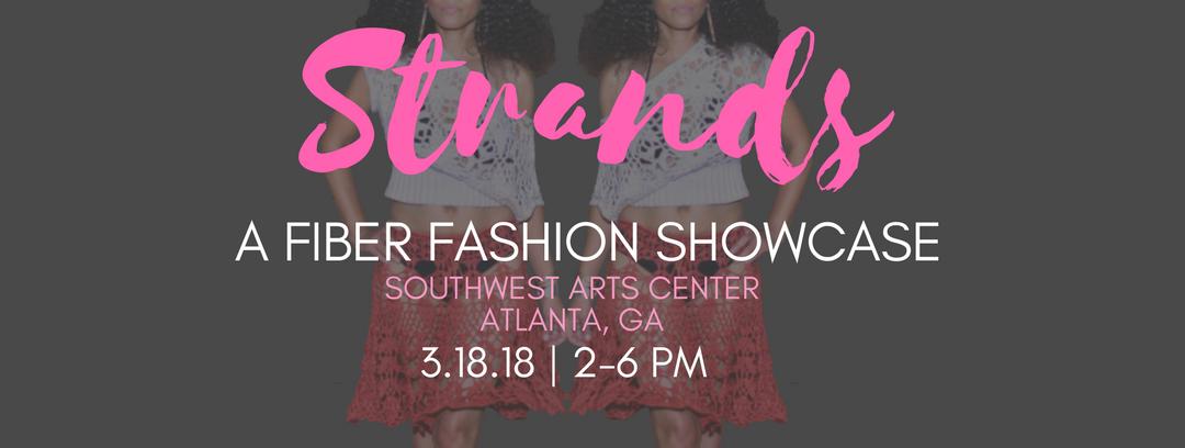 Strands, A Fiber Fashion Showcase