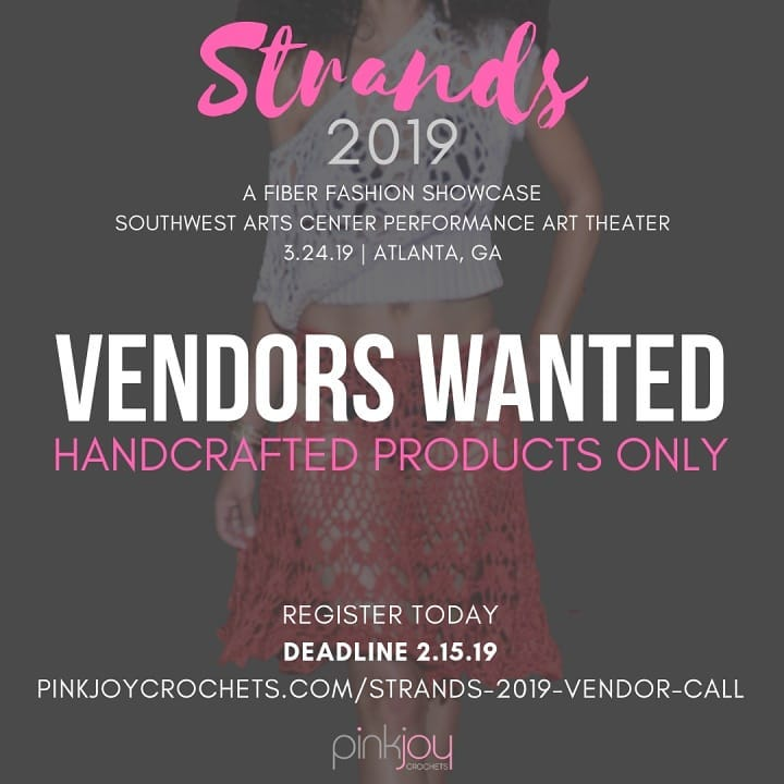 Vendors Wanted! Space is extremely limited.  We are seeking vendors with handmade and handcraft items. If you make it, you can sell it at Strands 2019.  Space is $45 and we have upgraded from last year. Vendors will be in the lobby of the Performance Art Theater at the Southwest Arts Center and be visible to all attendees. We have activities to increase attendee interaction with vendors.  For more information or to sign up, please visit pinkjoycrochets.com/strands-2019-vendor-call. If you have any questions, message me.  Please feel free to share