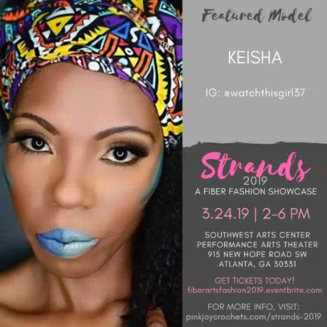 The Models. Come see them live at Strands 2019 – A Fiber Fashion Showcase on March 24 at the Southwest Arts Center Performance Theater in Atlanta.  Get Tickets at fiberartsfashion2019.eventbrite.com or click the Get Tickets button on my profile