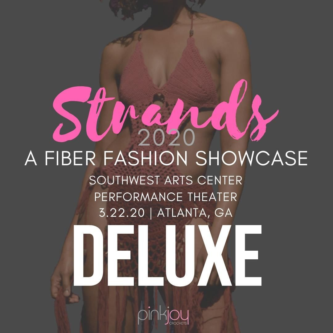 Tickets available at https://www.fiberartsfashion.com/strands-2020-tickets.  Deluxe gets you into the Artisan Bazaar, Fashion Show, and Lunch. $35.   Follow @fiberartsfashion